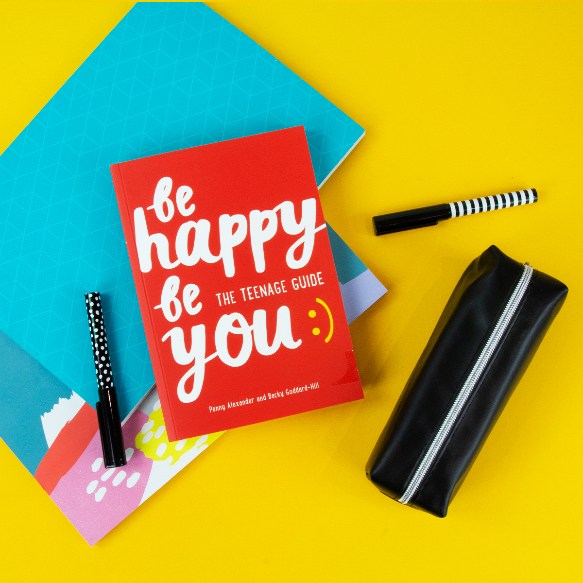 Be Happy Be You - a teenage guide to happiness